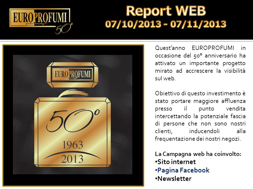 Report WEB 07/10/2013 - 07/11/2013 Sito internet Pagina Facebook