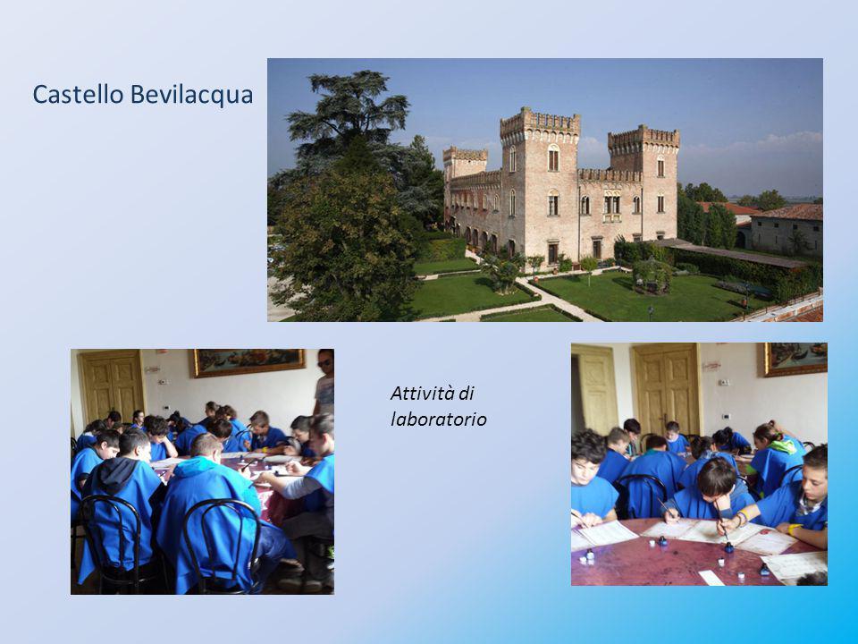 Castello Bevilacqua Attività di laboratorio