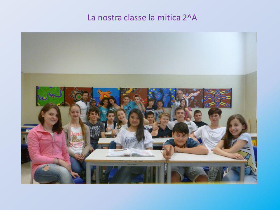 La nostra classe la mitica 2^A
