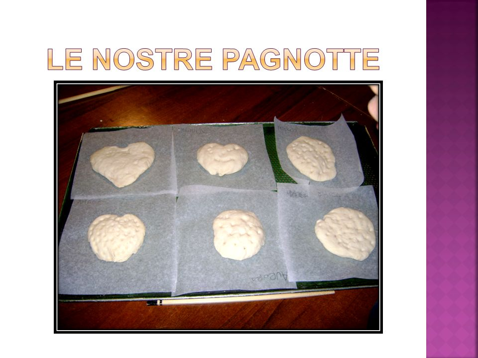 LE NOSTRE PAGNOTTE