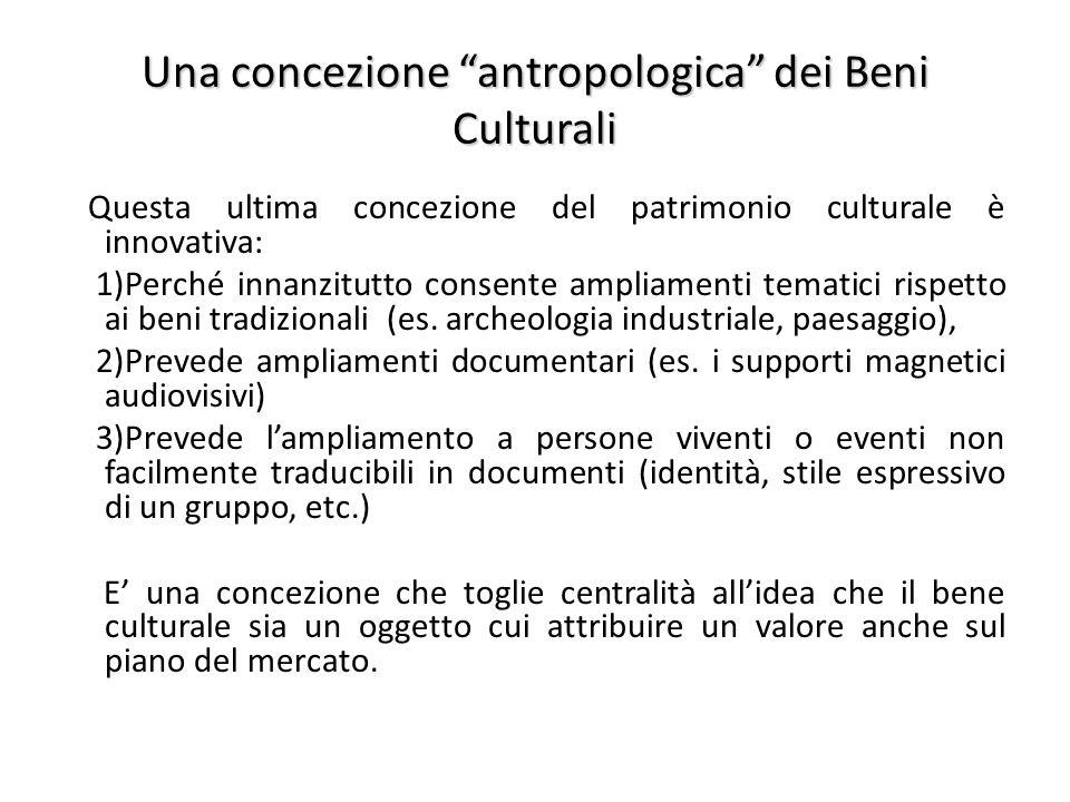 Una concezione antropologica dei Beni Culturali