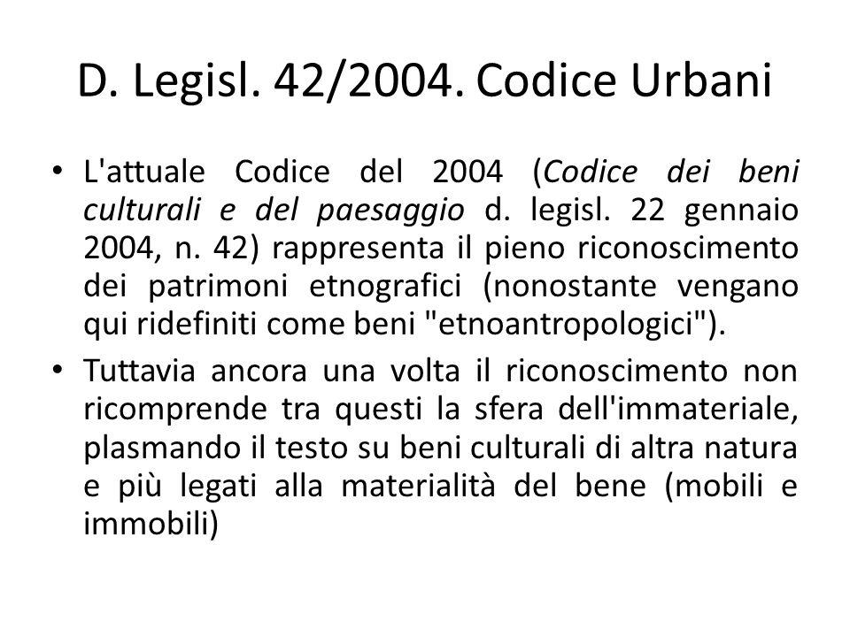 D. Legisl. 42/2004. Codice Urbani
