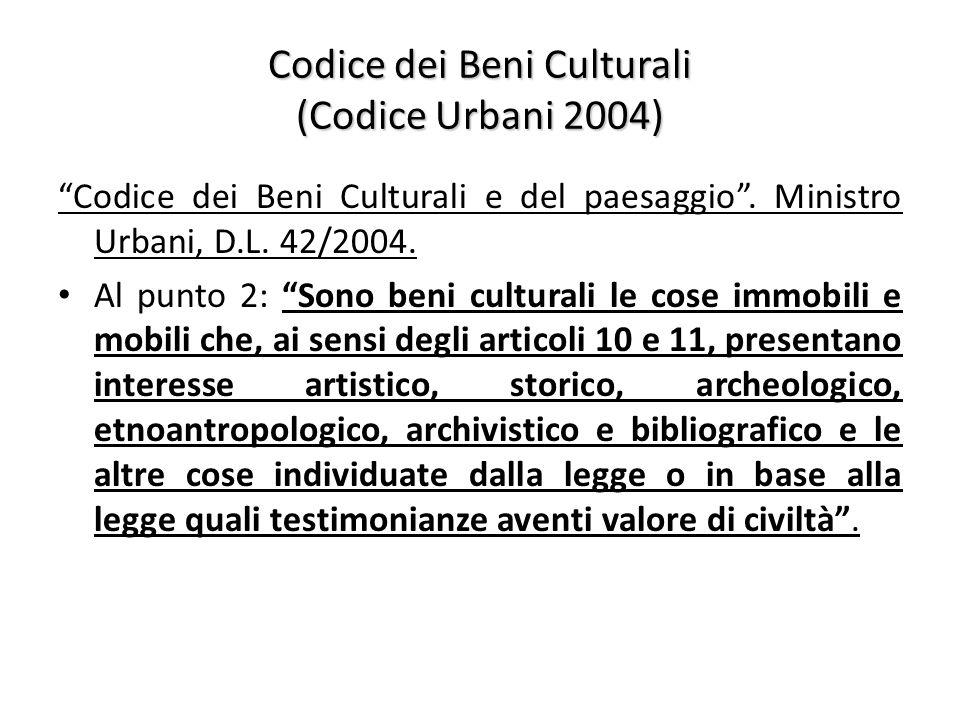 Codice dei Beni Culturali (Codice Urbani 2004)