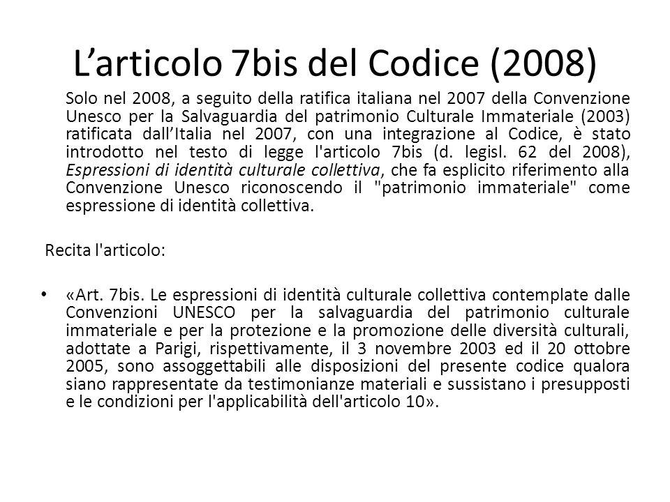 L'articolo 7bis del Codice (2008)