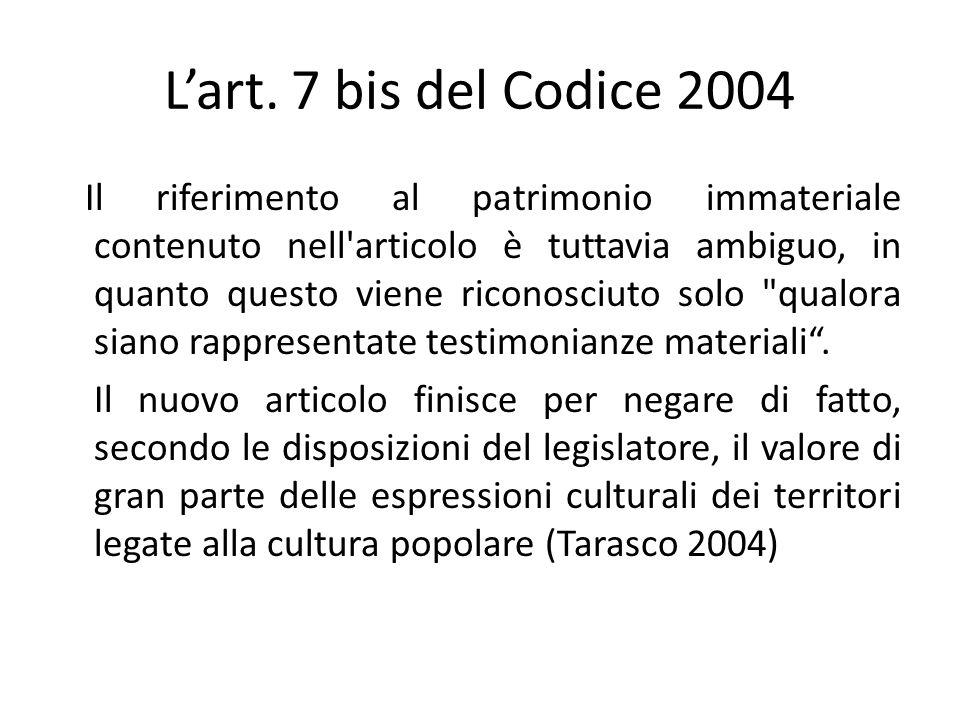 L'art. 7 bis del Codice 2004