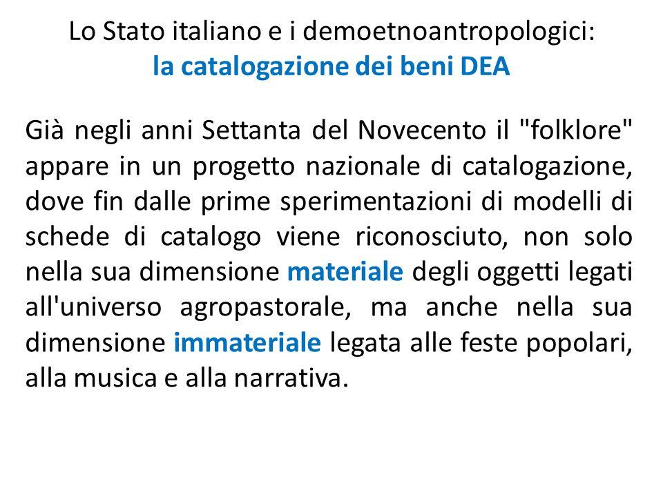 Lo Stato italiano e i demoetnoantropologici: la catalogazione dei beni DEA