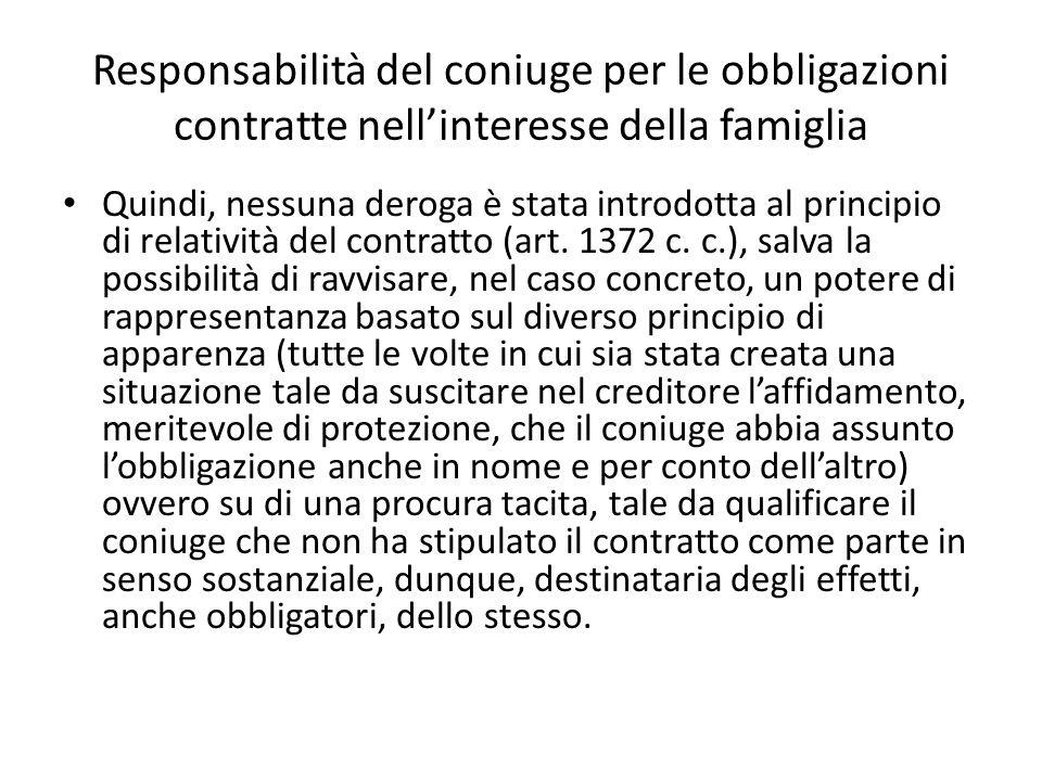 Responsabilità del coniuge per le obbligazioni contratte nell'interesse della famiglia