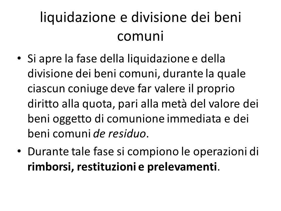 liquidazione e divisione dei beni comuni