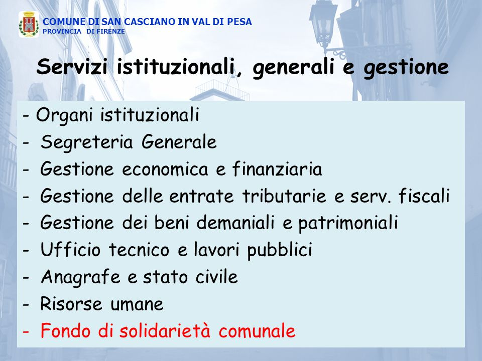 Servizi istituzionali, generali e gestione