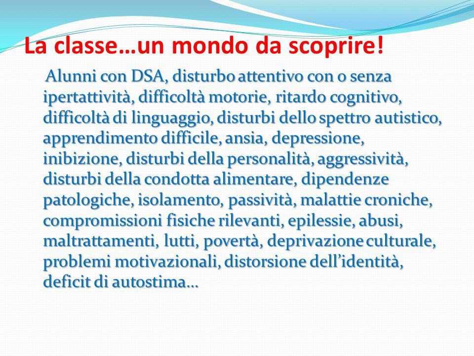 La classe…un mondo da scoprire!