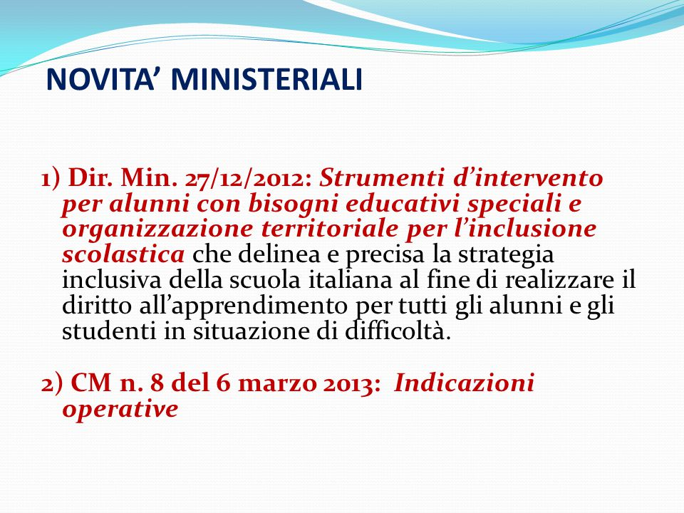 NOVITA' MINISTERIALI