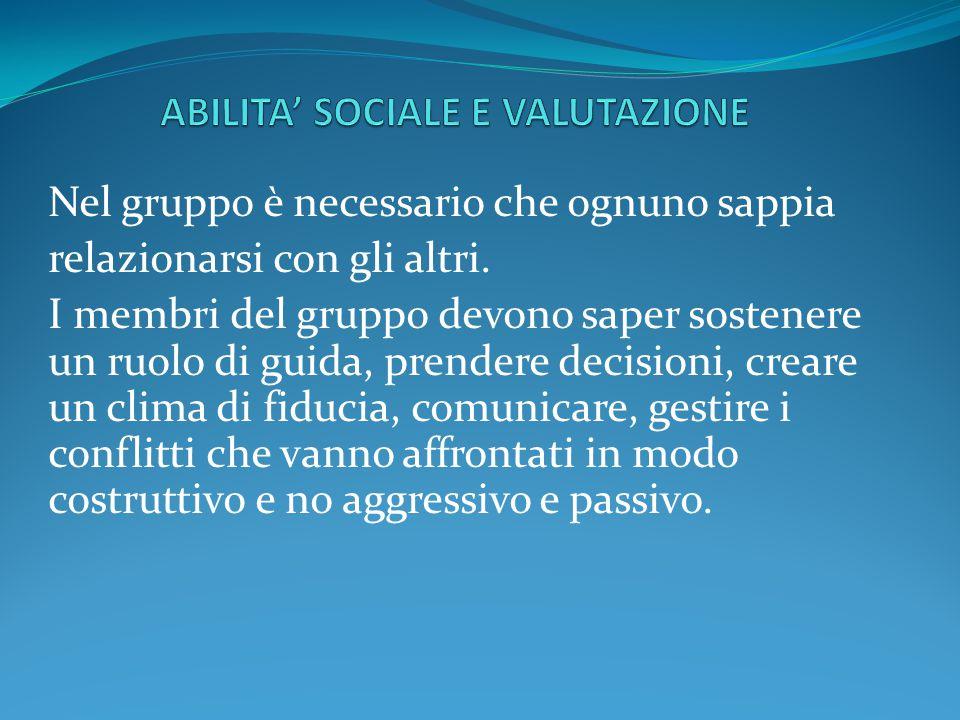 ABILITA' SOCIALE E VALUTAZIONE