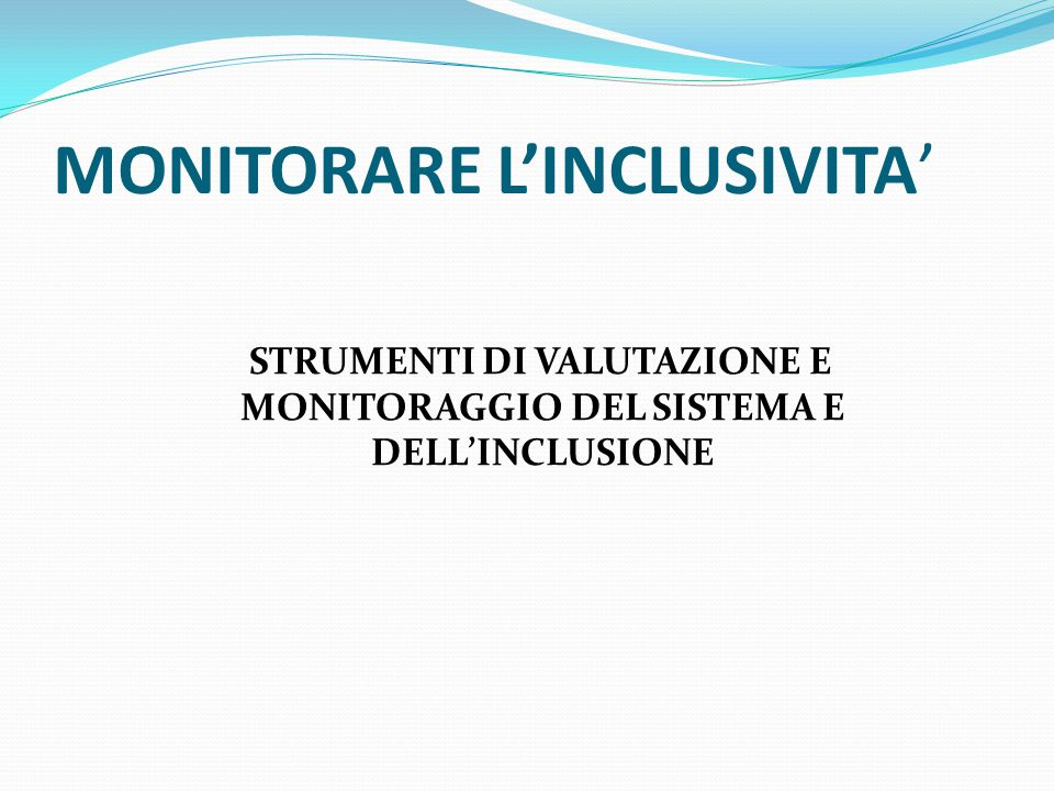MONITORARE L'INCLUSIVITA'