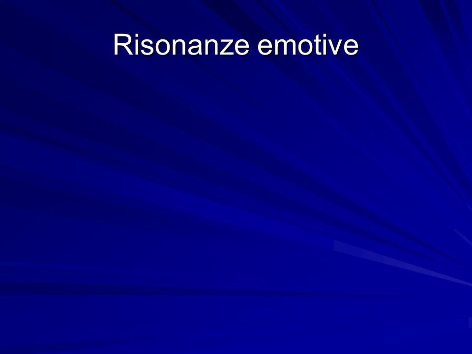Risonanze emotive