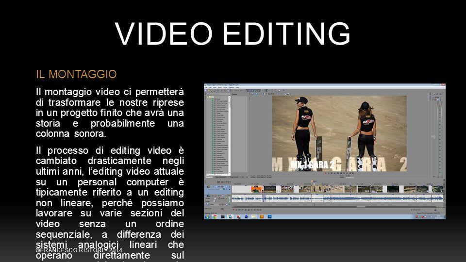 VIDEO EDITING IL MONTAGGIO