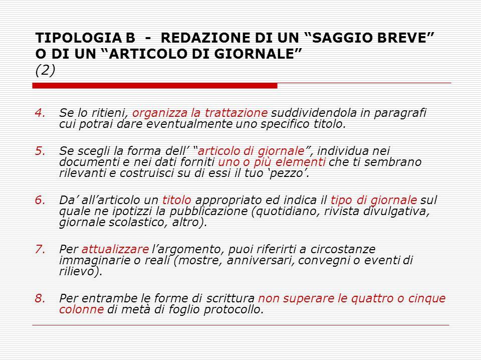 TIPOLOGIA B - REDAZIONE DI UN SAGGIO BREVE O DI UN ARTICOLO DI GIORNALE (2)