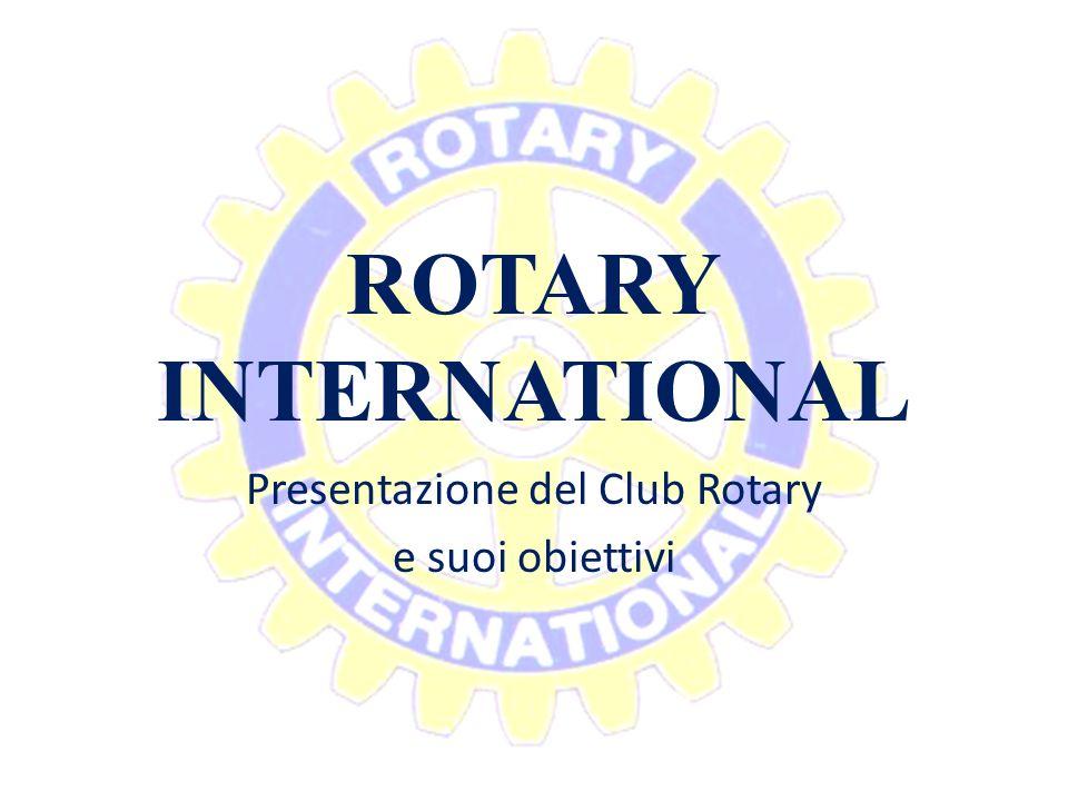 Presentazione del Club Rotary e suoi obiettivi