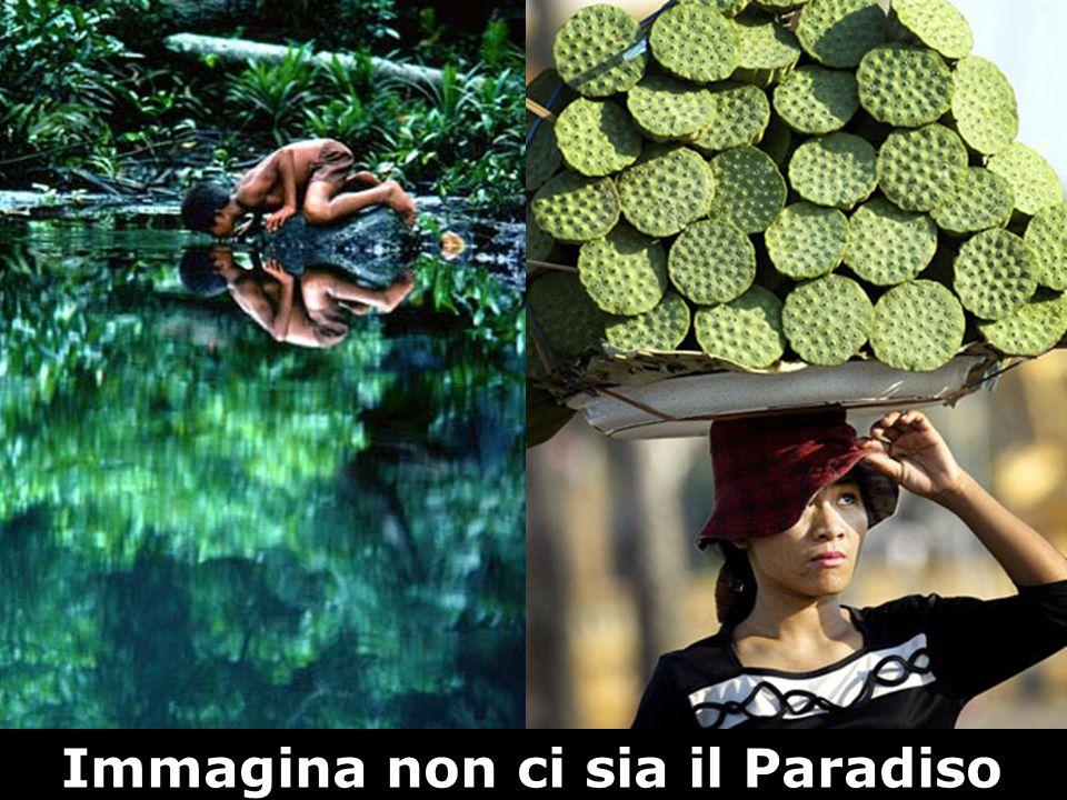Immagina non ci sia il Paradiso