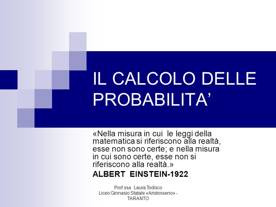 IL CALCOLO DELLE PROBABILITA'