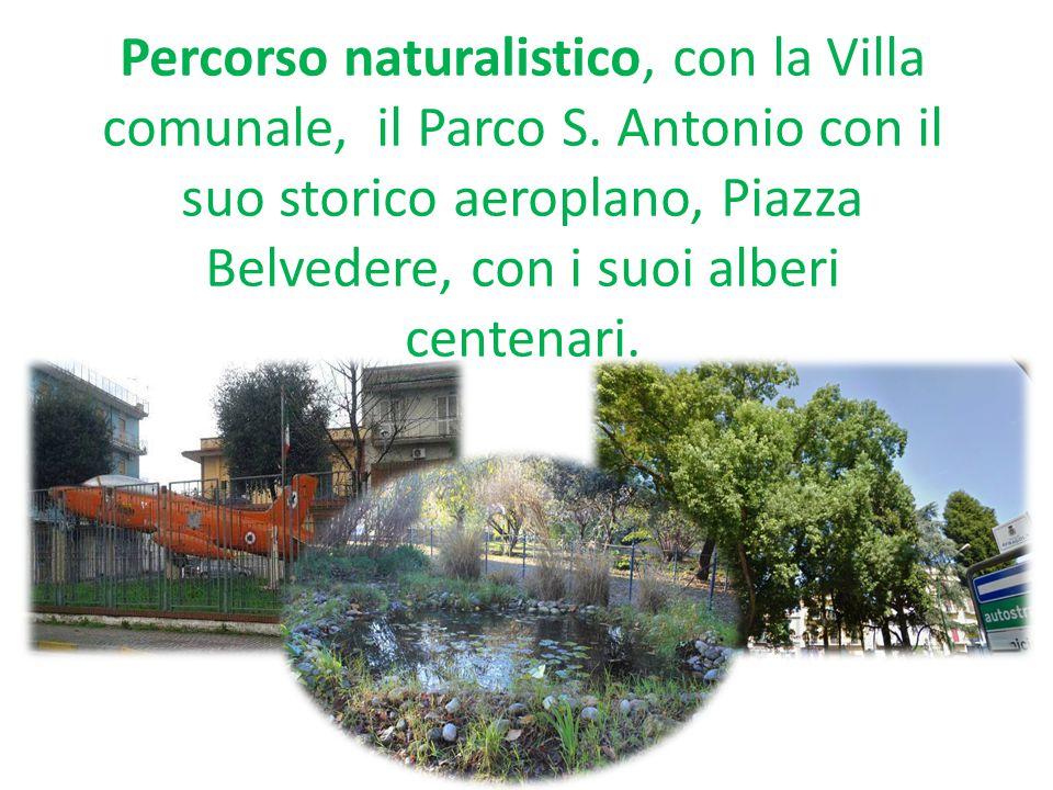 Percorso naturalistico, con la Villa comunale, il Parco S