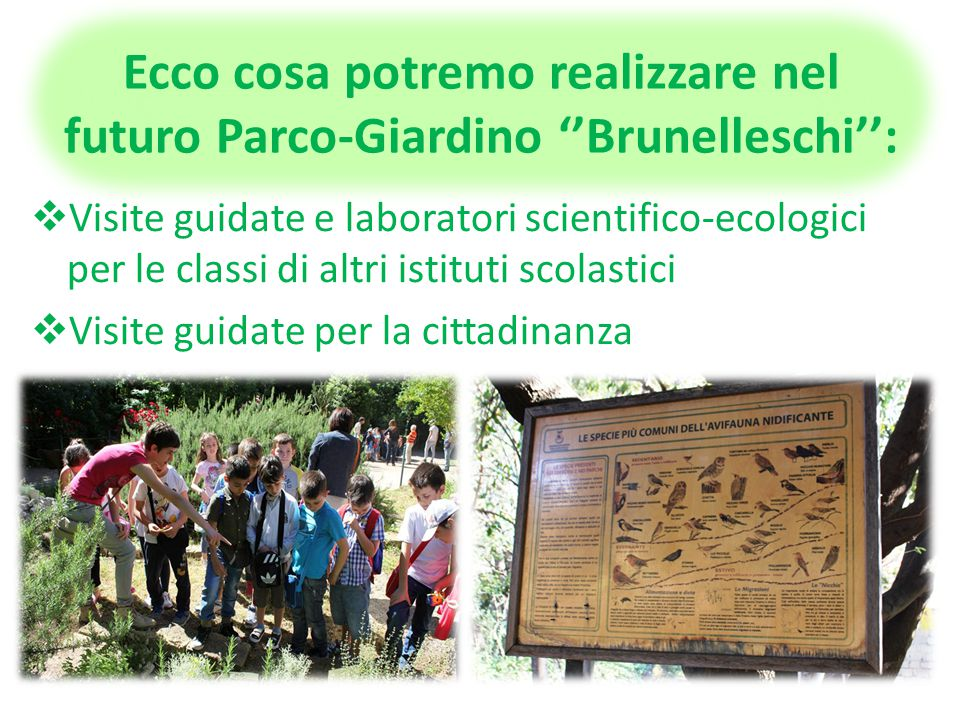 Ecco cosa potremo realizzare nel futuro Parco-Giardino ''Brunelleschi'':