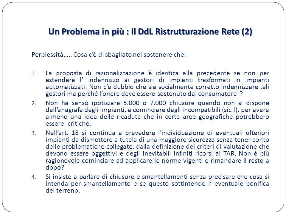 Un Problema in più : Il DdL Ristrutturazione Rete (2)