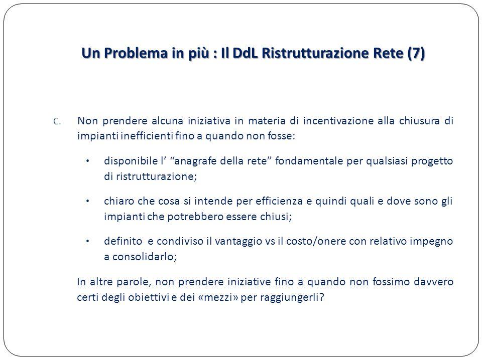 Un Problema in più : Il DdL Ristrutturazione Rete (7)