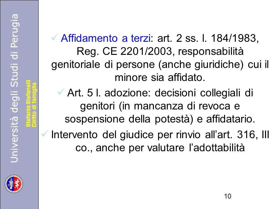 Affidamento a terzi: art. 2 ss. l. 184/1983, Reg