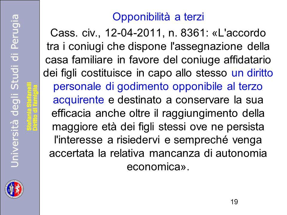 Opponibilità a terzi Cass. civ. , 12-04-2011, n