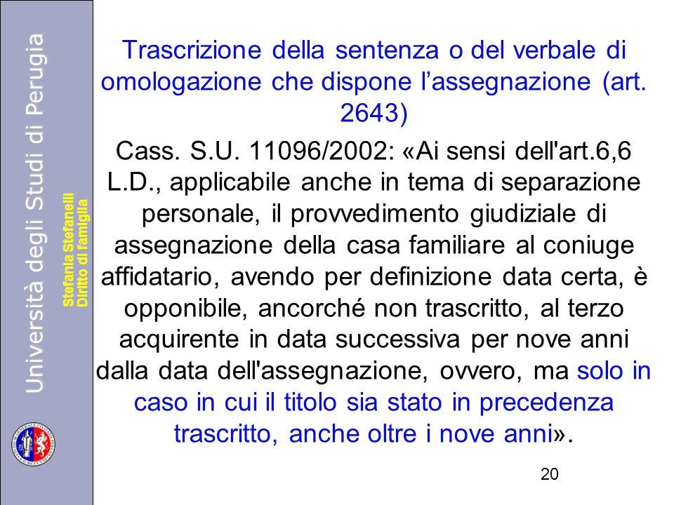 Trascrizione della sentenza o del verbale di omologazione che dispone l'assegnazione (art.