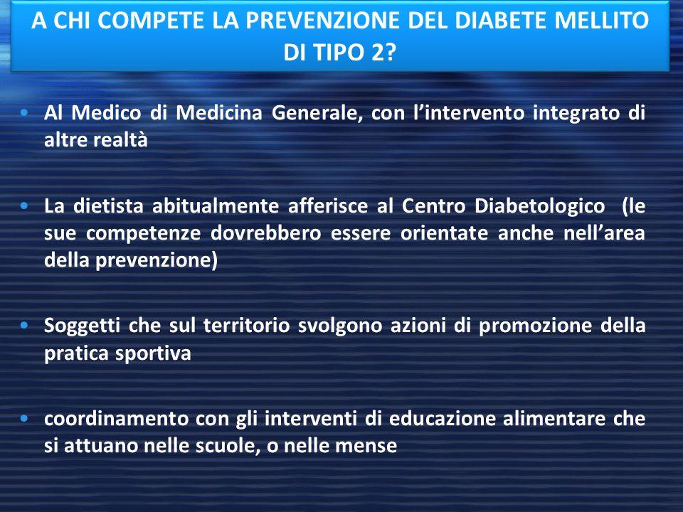 A CHI COMPETE LA PREVENZIONE DEL DIABETE MELLITO DI TIPO 2