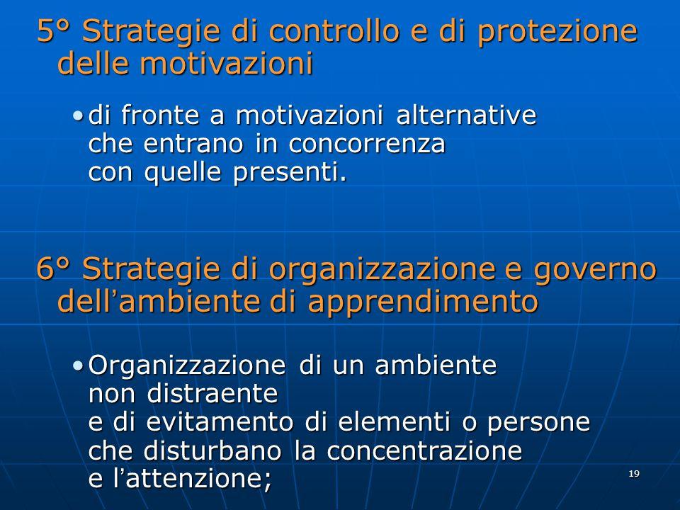 5° Strategie di controllo e di protezione delle motivazioni