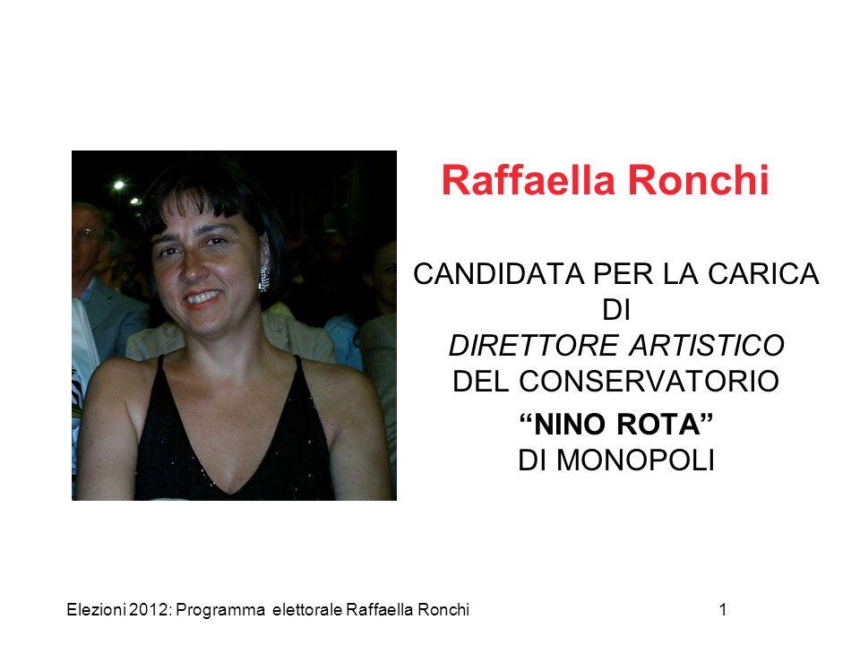 Raffaella Ronchi FOTO. CANDIDATA PER LA CARICA DI DIRETTORE ARTISTICO DEL CONSERVATORIO.