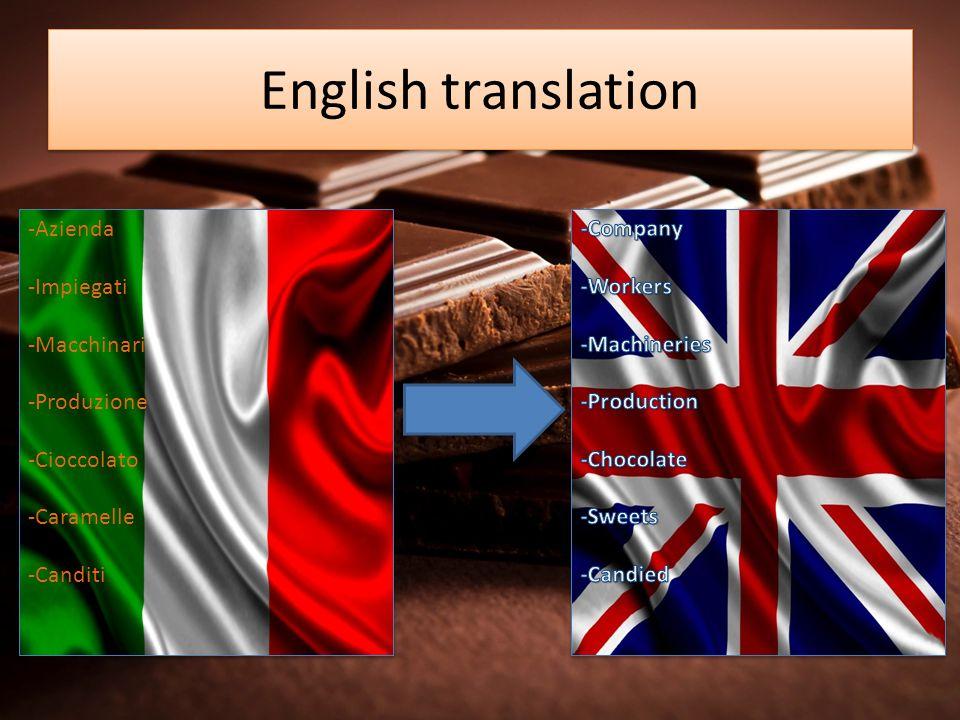 English translation -Azienda -Impiegati -Macchinari -Produzione