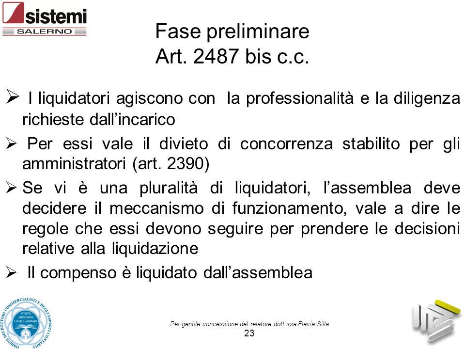 Fase preliminare Art. 2487 bis c.c.