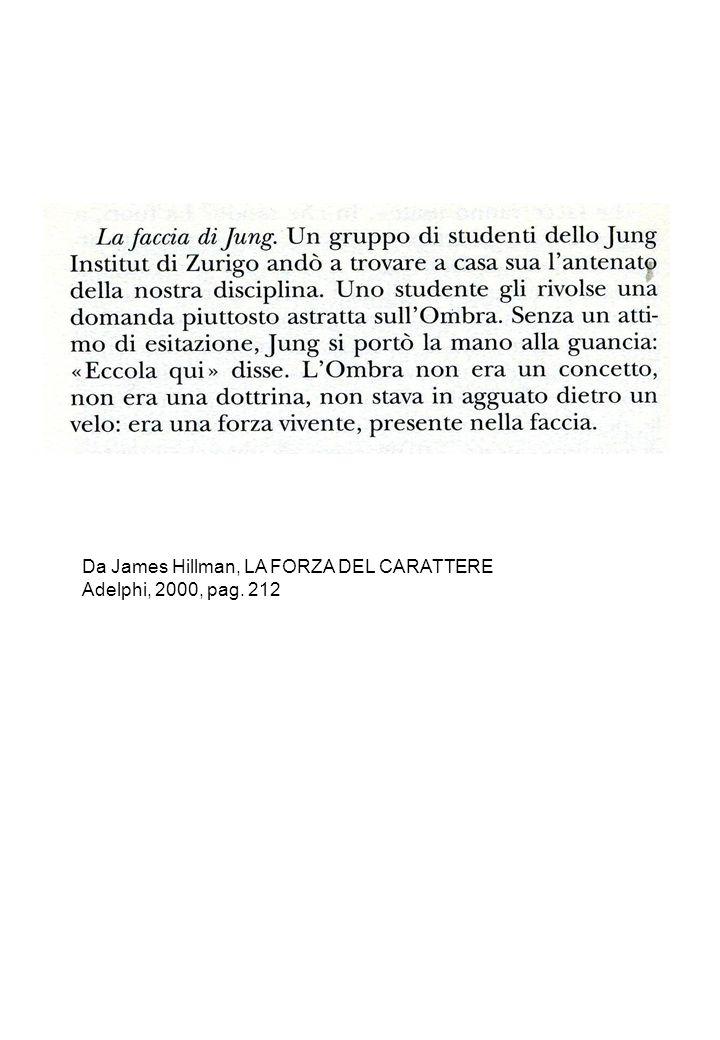 Da James Hillman, LA FORZA DEL CARATTERE