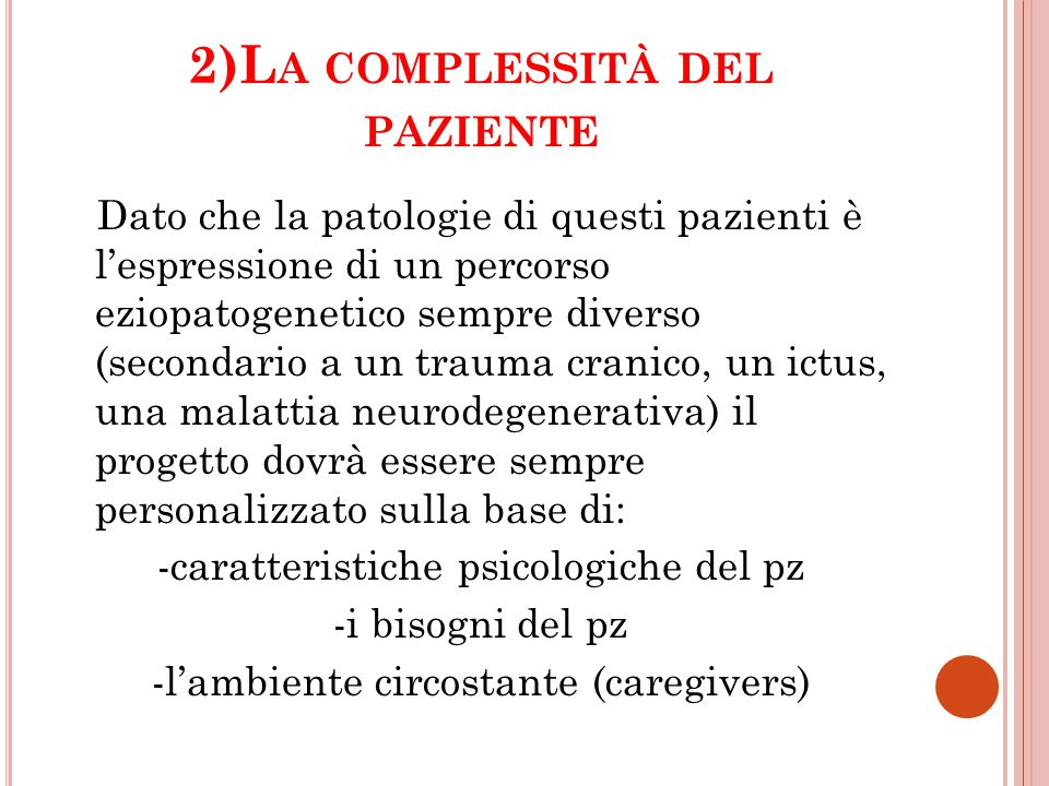 2)La complessità del paziente