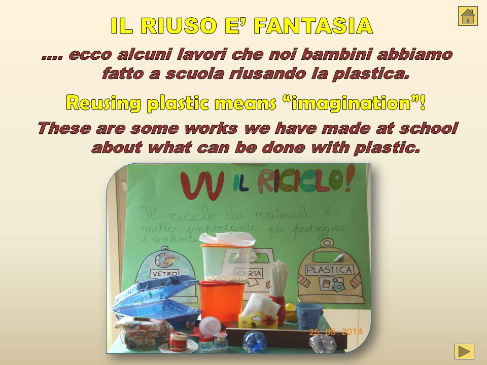 Reusing plastic means imagination !