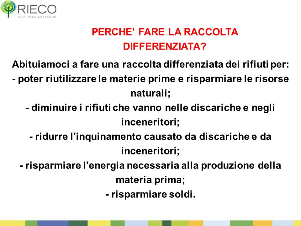 PERCHE' FARE LA RACCOLTA DIFFERENZIATA
