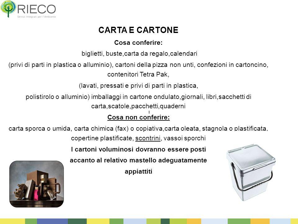 CARTA E CARTONE Cosa conferire: