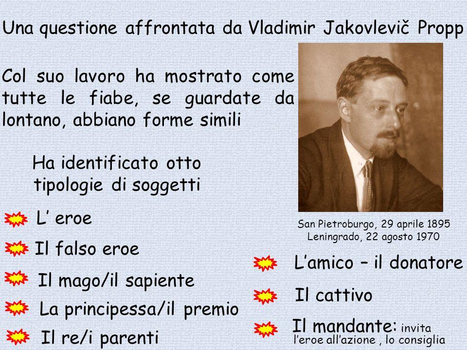 Una questione affrontata da Vladimir Jakovlevič Propp