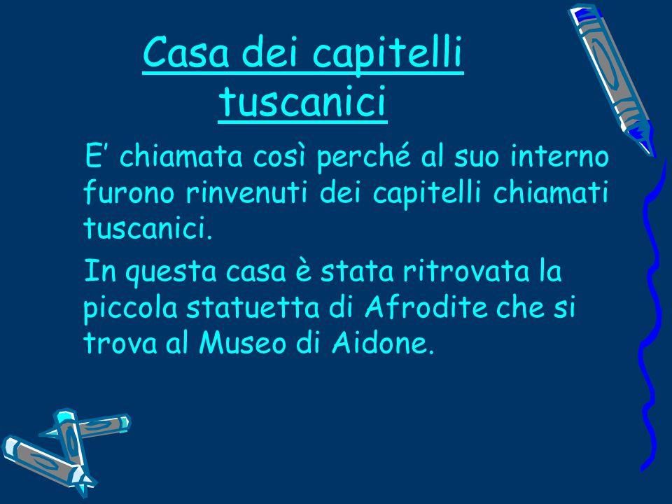 Casa dei capitelli tuscanici