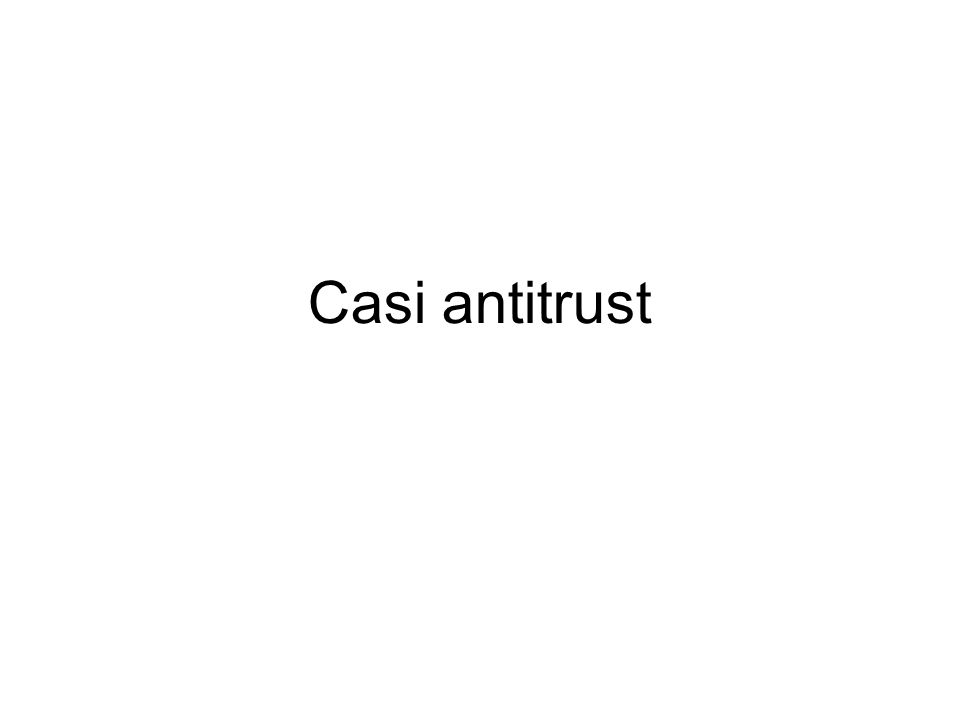 Casi antitrust