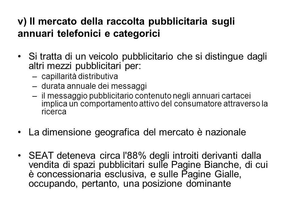 v) Il mercato della raccolta pubblicitaria sugli annuari telefonici e categorici