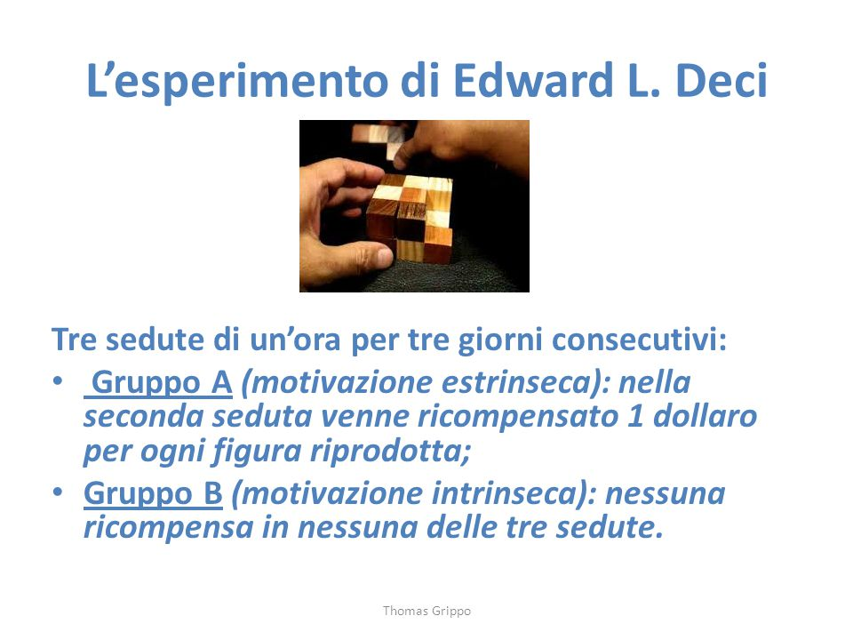 L'esperimento di Edward L. Deci