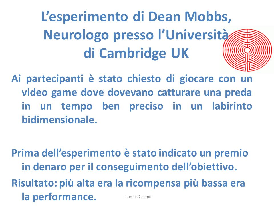 L'esperimento di Dean Mobbs, Neurologo presso l'Università di Cambridge UK
