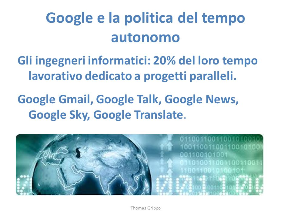 Google e la politica del tempo autonomo