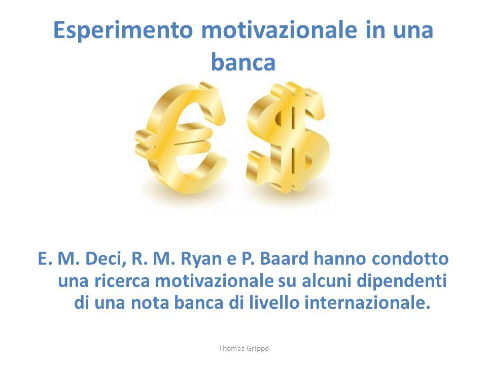 Esperimento motivazionale in una banca