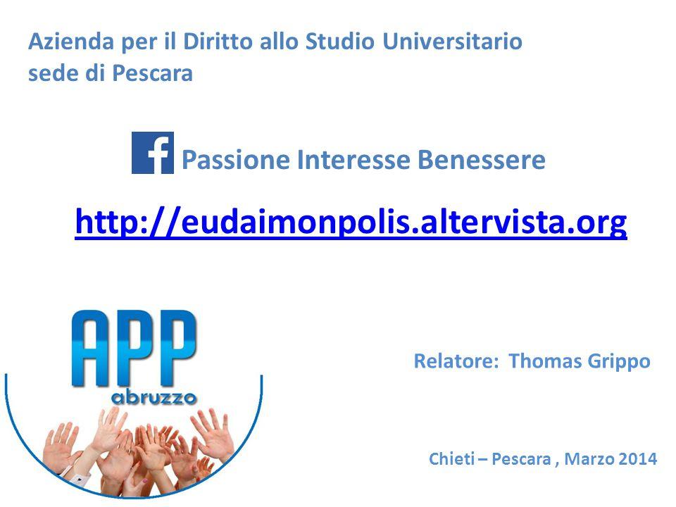 http://eudaimonpolis.altervista.org Passione Interesse Benessere