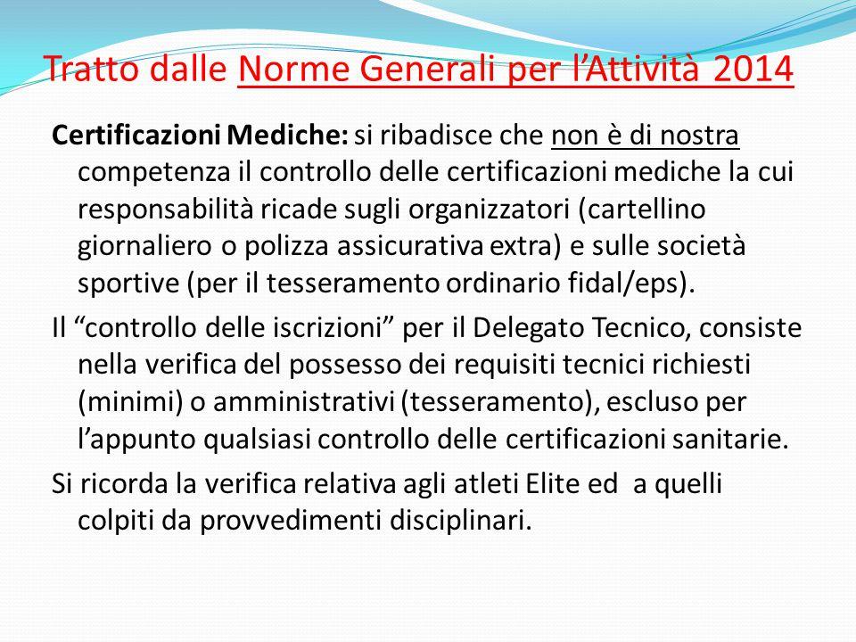 Tratto dalle Norme Generali per l'Attività 2014